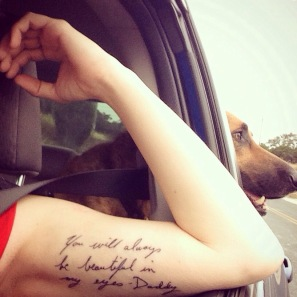 The tattoo I got for Daddy--I'll tell you about the dog later.
